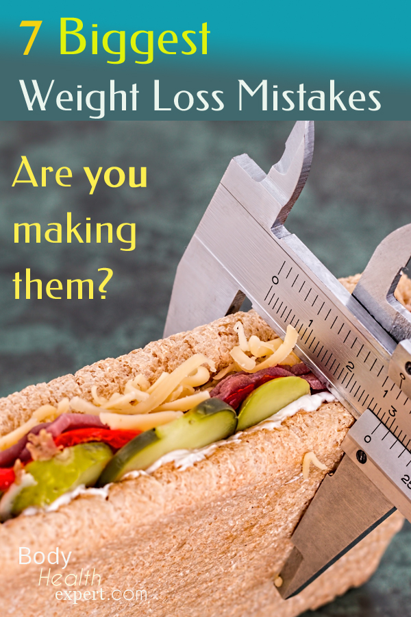 7 biggest weight loss mistakes